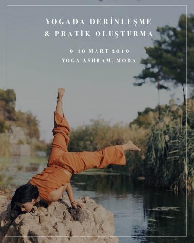 Yogada Derinleşme ve Kendi Pratiğini Oluşturma Atölyesi Burcu Sevgi Ge
