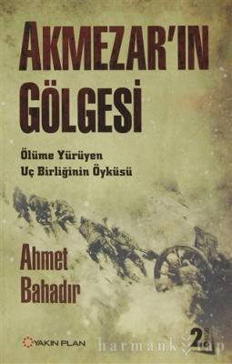 Akmezar'ın Gölgesi %30 indirimli Ahmet Bahadır