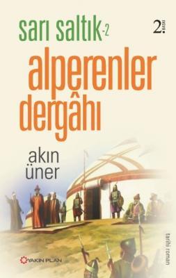 Alperenler Dergahı - Sarı Saltık 2