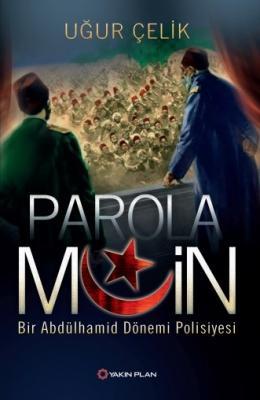 PAROLA MUİN: Bir Abdülhamid Dönemi Polisiyesi