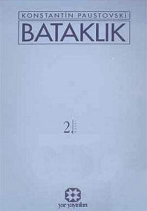 Bataklık   Konstantin Paustovski   Yar Yayınları