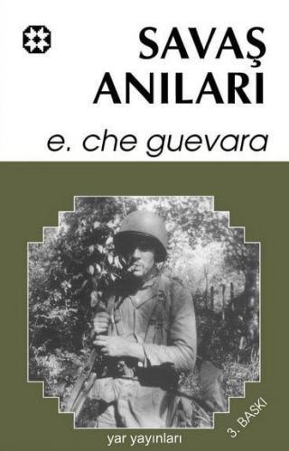 Che: 2 - Savaş Anıları (Küba Günlüğü) | Ernesto Che Guevara | Yar Yayı