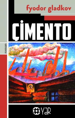 Çimento | Fyodor Gladkov | Yar Yayınları