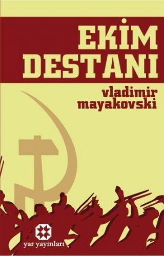 Ekim Destanı   Vladimir Mayakovski   Yar Yayınları