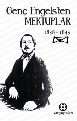 Genç Engels'ten Mektuplar   Friedrich Engels   Yar Yayınları