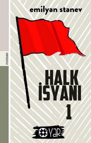 Halk İsyanı 1 | Emilyan Stanev | Yar Yayınları