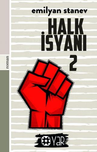 Halk İsyanı 2   Emilyan Stanev   Yar Yayınları