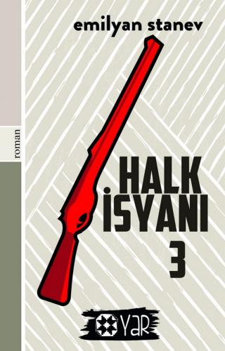 Halk İsyanı 3   Emilyan Stanev   Yar Yayınları