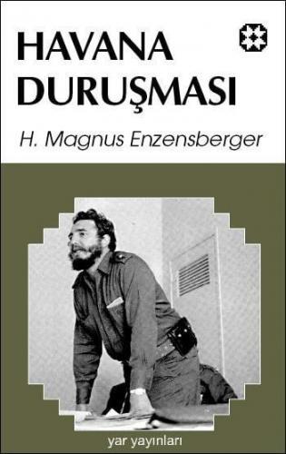 Havana Duruşması | Hans Magnus Enzensberger | Yar Yayınları