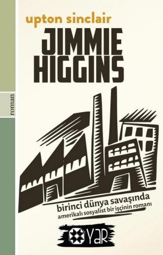 Jimmie Higgins (Birinci Dünya Savaşında Amerikalı Bir Sosyalist İşçini