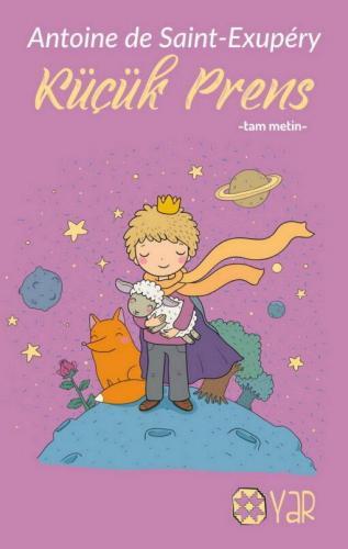 Küçük Prens | Antoine de Saint-Exupéry | Yar Yayınları