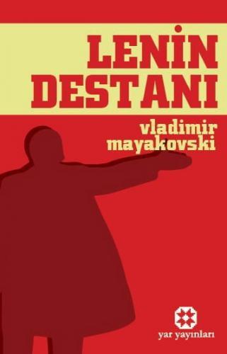 Lenin Destanı | Vladimir Mayakovski | Yar Yayınları