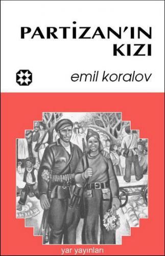 Partizanın Kızı | Emil Koralov | Yar Yayınları