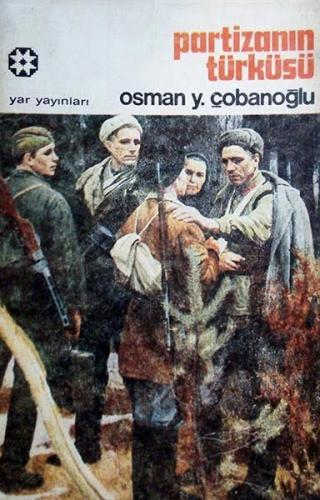 Partizanın Türküsü   Osman Y. Çobanoğlu   Yar Yayınları