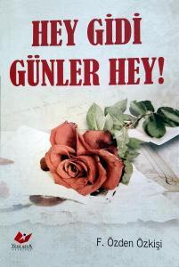 Hey Gidi Günler Hey!- 7822