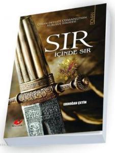 Cihan Devleti Osmanlı'nın Kuruluş Hikayesi Sır İçinde Sır- 6467