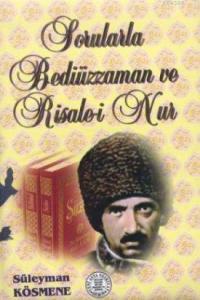Sorularla Bediuzzaman ve Risale-i Nur- 2674