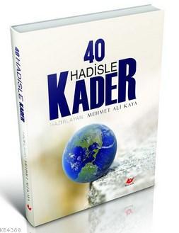 40 Hadisle Kader- 6535 %30 indirimli Mehmet Ali Kaya