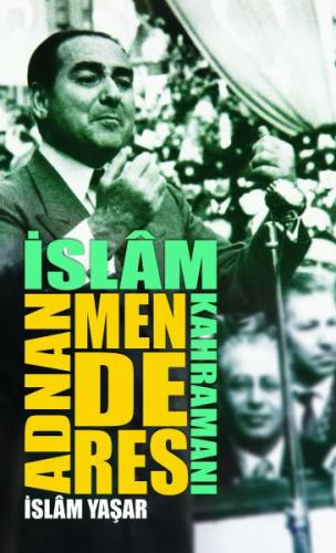 Adnan Menderes- 8263 İslam Yaşar