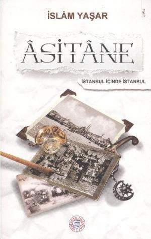 Asitane- 5460 %30 indirimli İslam Yaşar