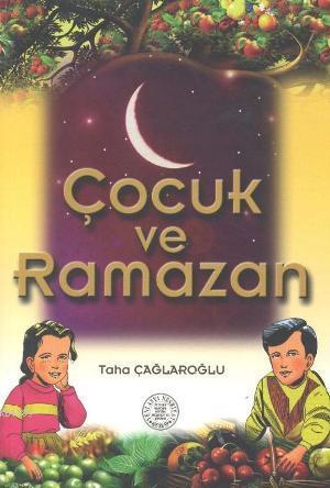 Çocuk ve Ramazan %20 indirimli Taha Çağlaroğlu