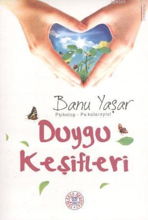 Duygu Keşifleri- 5477 %30 indirimli Banu Yaşar