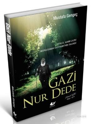Gazi Nur Dede- 6153 %30 indirimli Mustafa Gengeç