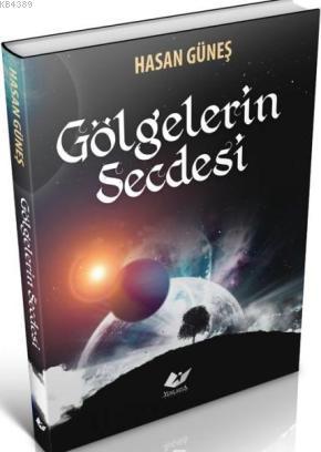 Gölgelerin Secdesi- 5750 %30 indirimli Hasan Güneş