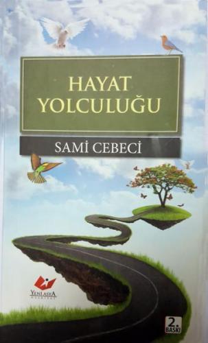 Hayat Yolculuğu- 6900 %30 indirimli Sami Cebeci