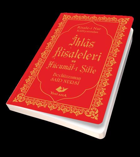 İhlâs Risaleleri ve Hücumât-ı Sitte- 7952 Bediüzzaman Said Nursi