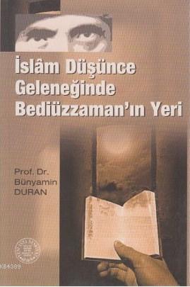 İslam Düşünce Geleneğinde Bediüzzaman'ın Yeri- 3014