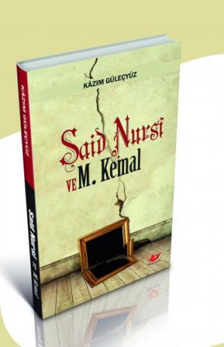 Said Nursi ve M. Kemal- 6177 %30 indirimli Kazım Güleçyüz
