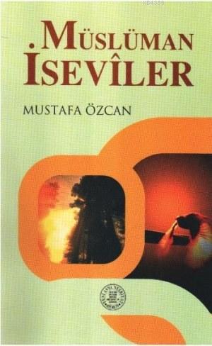 Müslüman İseviler- 3190 %30 indirimli Mustafa Özcan