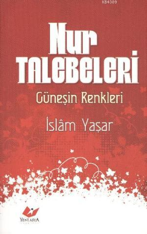 Nur Talebeleri- 5521 %30 indirimli İslam Yaşar