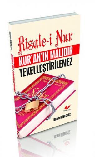 Risale-i Nur Kur'an'ın Malıdır Tekelleştirilemez- 7266 %30 indirimli K