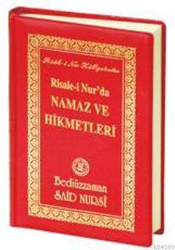 Risale-i Nur'da Namaz ve Hikmetleri- 4876