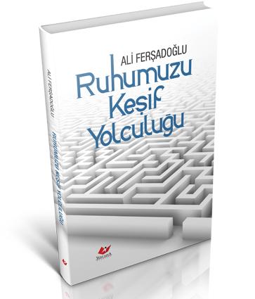 Ruhumuzu Keşif Yolculuğu- 7341 %30 indirimli Ali Ferşadoğlu
