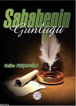 Sahabenin Günlüğü- 5170 %30 indirimli Saliha Ferşadoğlu