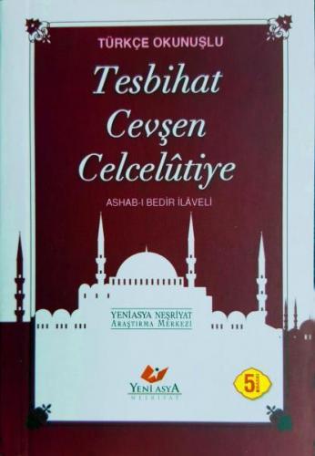 Türkçe Okunuşlu Tesbihat Cevşen Celcelütiye- 5194