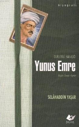 Yunus Emre- 5675 %30 indirimli Selahaddin Yaşar