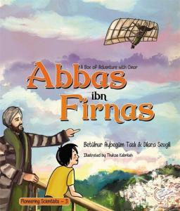 A boxfull of Adventures with Omer: Abbas ibn Firnas
