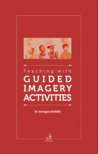 Teaching with Guided Imagery Activities