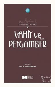 Vahiy ve Peygamber (s.a.s)