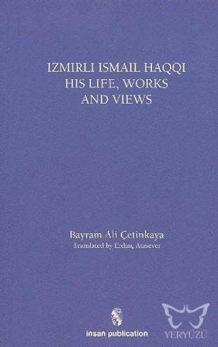 İsmail Haqqi His Life Works and Views
