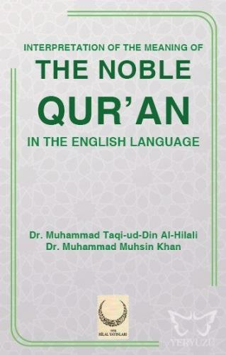 Interpretation Of The Meaning Of The Noble Qur'an
