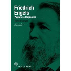 FRIEDRICH ENGELS Yaşamı ve Düşüncesi
