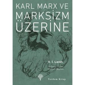 KARL MARX VE MARKSİZM ÜZERİNE (Cep Boy)