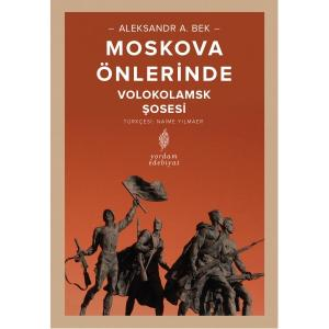 MOSKOVA ÖNLERİNDE Volokolamsk Şosesi
