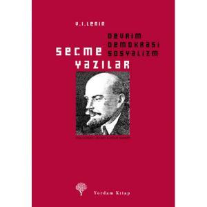 SEÇME YAZILAR Devrim, Demokrasi, Sosyalizm
