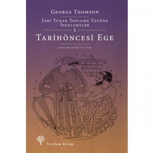 TARİHÖNCESİ EGE George THOMSON
